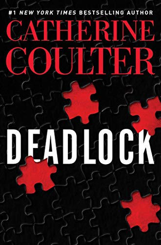Deadlock (An FBI Thriller Book 24) by [Catherine Coulter]