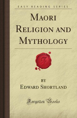 Maori Religion and Mythology (Forgotten Books) Paperback – May 7, 2008