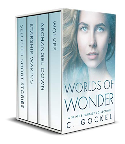 Worlds of Wonder: A Sci-fi & Fantasy Collection Kindle Edition by C. Gockel  (Author)