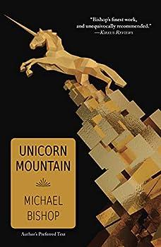 Unicorn Mountain by Michael Bishop