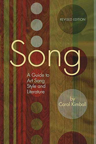 Song: A Guide to Art Song Style and Literature