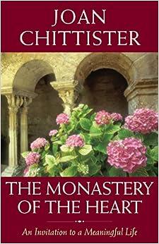 The Monastary of the Heart