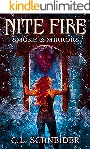 Nite Fire: Smoke & Mirrors