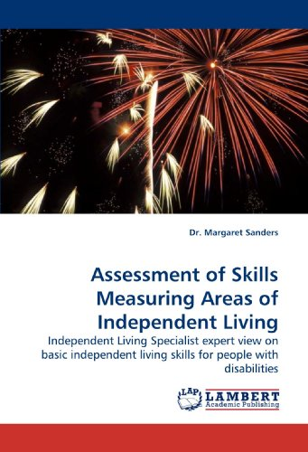Assessment of Skills Measuring Areas of Independent Living: Independent Living Specialist expert view on basic independent living skills for people with disabilities