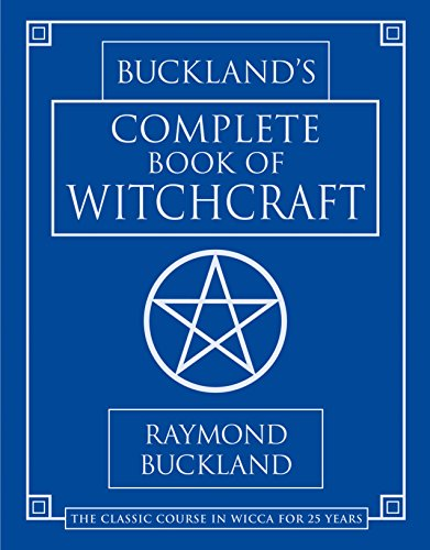 Buckland's Complete Book of Witchcraft (Llewellyn's Practical Magick) by [Raymond Buckland]
