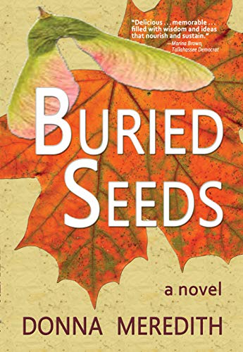 Buried Seeds: a novel