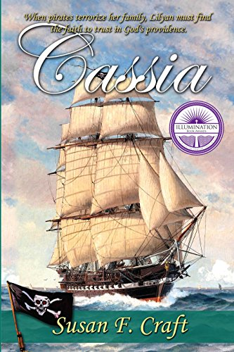 Cassia (Women of the American Revolution Series Book 3) by [Susan F. Craft]