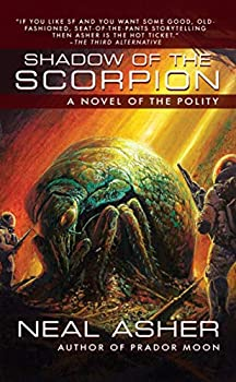 The Shadow of the Scorpion by Neal Asher