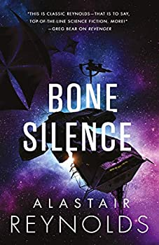 Bone Silence by Alastair Reynolds science fiction and fantasy book and audiobook reviews