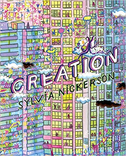 Book cover for Creation by Sylvia Nickerson