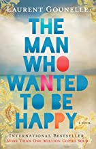 The Man Who Wanted to Be Happy BOOKS: Every business person should read