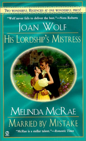 His Lordship's Mistress and Married by Mistake: Regency 2-in-1