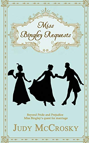 Miss Bingley Requests