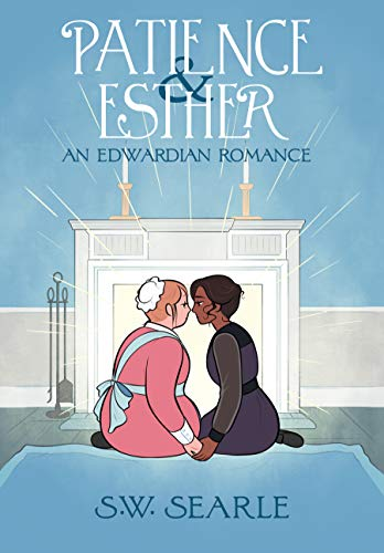 Patience & Esther by S.W. Searle