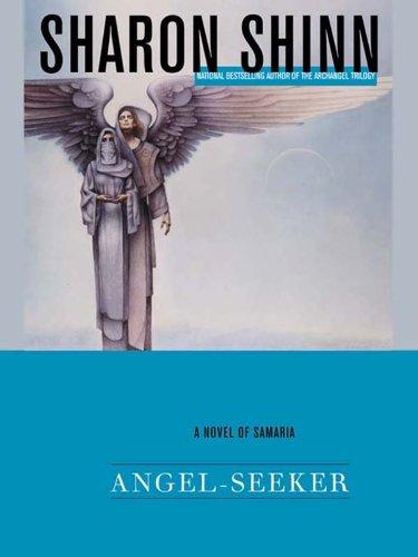 Angel-Seeker by Sharon Shinn