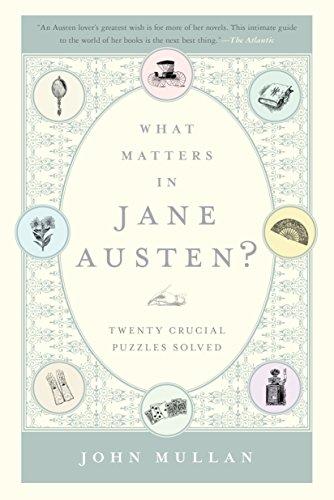 What Matters in Jane Austen by John Mullan