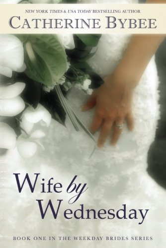 Wife by Wednesday