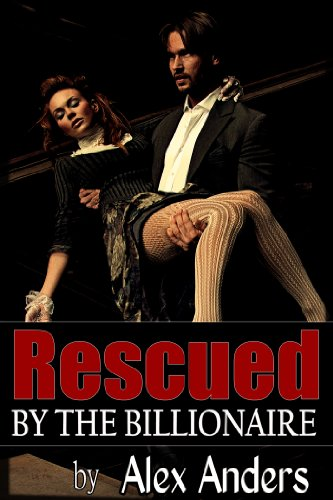 Rescued by the Billionaire