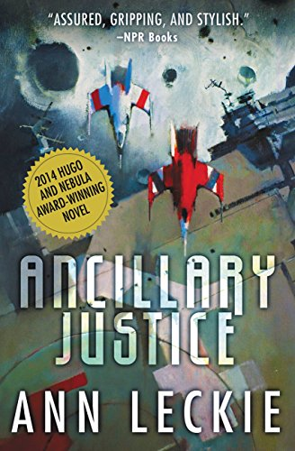 Ancillary Justice by Anne Leckie
