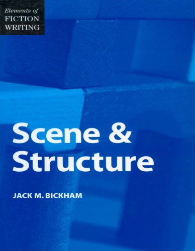 Elements of Fiction Writing – Scene & Structure