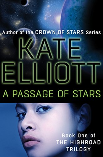 A Passage of Stars by Kate Elliot