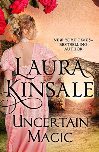Uncertain Magic by Laura Kinsale