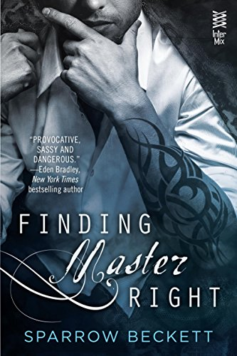 Finding Master Right by Sparrow Beckett