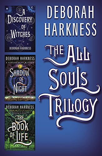 All Souls Trilogy by Deborah Harkness