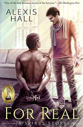 For Real: A Spires Story by Alexis Hall