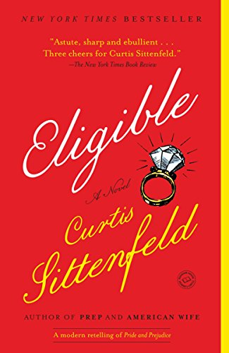 Books on Sale: Eligible by Curtis Sittenfeld & More