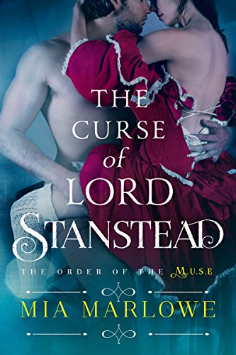 The Curse of Lord Stanstead by Mia Marlowe