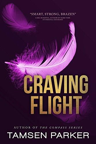 Craving Flight by Tamsen Parker