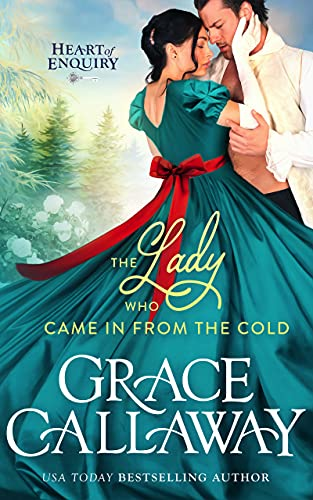 The Lady Who Came in from the Cold by Grace Callaway