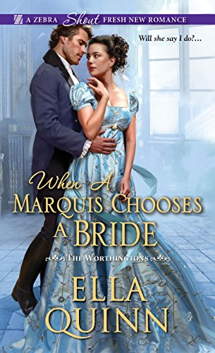 When a Marquis Chooses a Bride