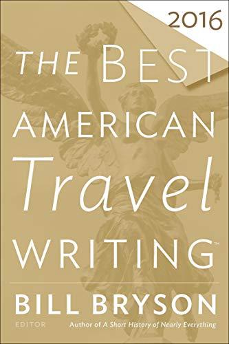 Best American Travel Writing 2016