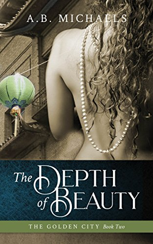 The Depth of Beauty by A.B. Michaels