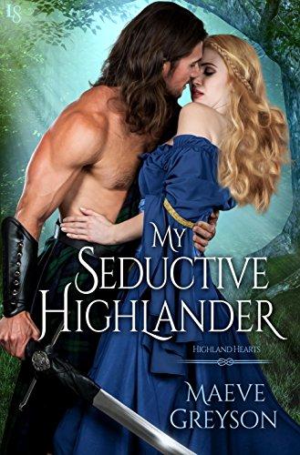 My Seductive Highlander