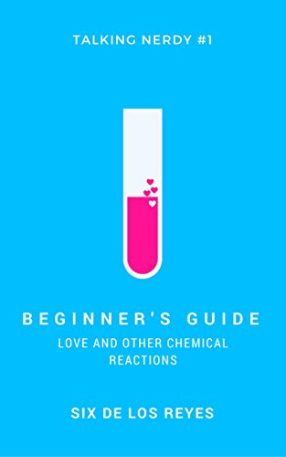 Books on Sale: Beginner's Guide: Love and Other Chemical Reactions by Six de los Reyes & More
