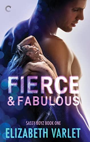 Fierce & Fabulous by Elizabeth Varlet