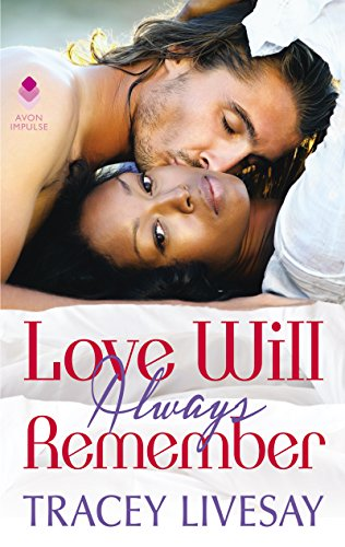 Books on Sale: Love Will Always Remember by Tracey Livesay & More