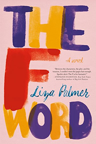 The F Word by Liza Palmer