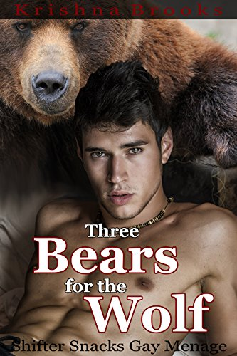 Three Bears for the Wolf