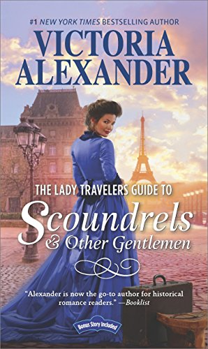 The Lady Traveler's Guide to Scoundrels and Other Gentlemen by Victoria Alexander