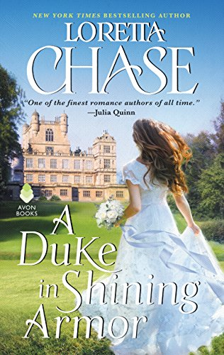 A Duke in Shining Armor by Loretta Chase