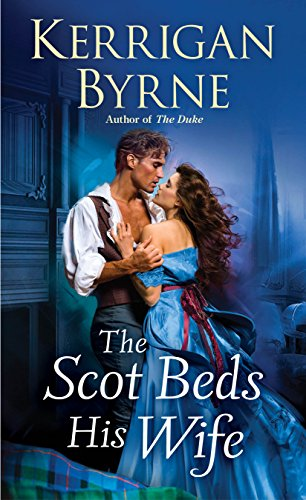Books on Sale: The Scot Beds His Wife by Kerrigan Byrne & More