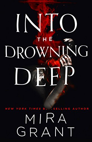 Books on Sale: Into the Drowning Deep by Mira Grant & More