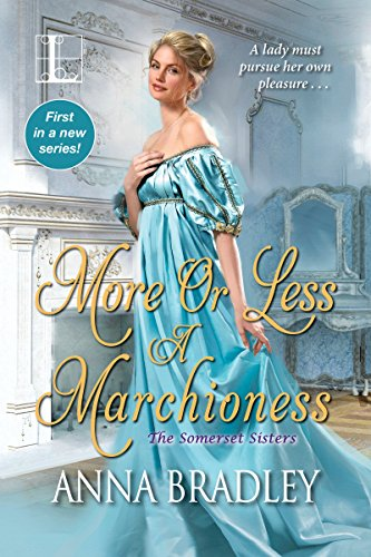 Books on Sale: More or Less a Marchioness by Anna Bradley & More