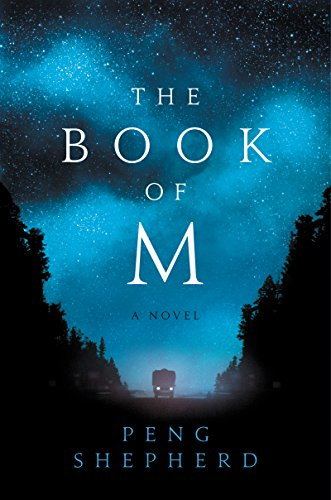 Books on Sale: The Book of M by Peng Shepherd & More