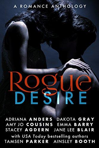 Rogue Desire: A Romance Anthology