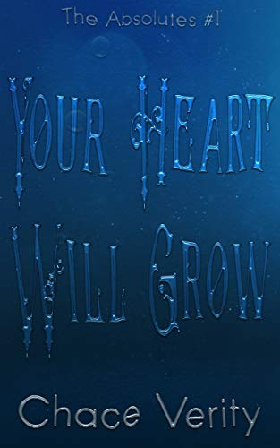 Your Heart Will Grow